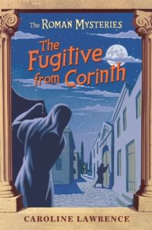 The Fugitive from Corinth : Book 10, Paperback Book