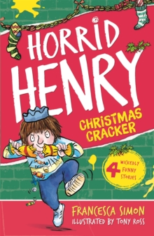 Horrid Henry's Christmas Cracker : Book 15, Paperback Book
