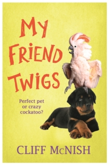 My Friend, Twigs, Paperback Book
