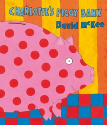 Charlotte's Piggy Bank, Paperback Book