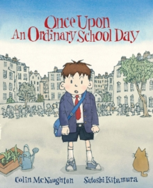 Once Upon an Ordinary School Day, Paperback Book