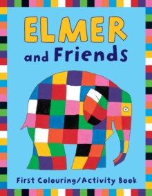 Elmer and Friends First Colouring Activity Book, Paperback Book