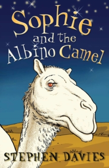 Sophie and the Albino Camel, Paperback Book