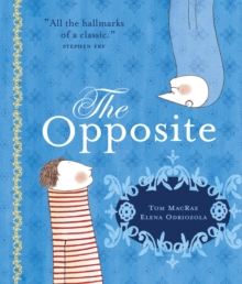 The Opposite, Paperback Book