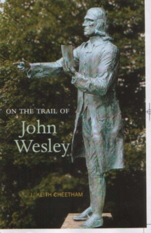 On the Trail of John Wesley, Paperback Book