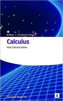 Calculus : How Calculus Works, Paperback Book