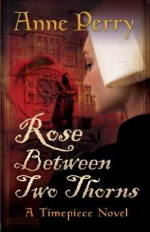 Rose Between Two Thorns, Paperback Book