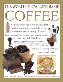The World Encyclopedia of Coffee, Hardback Book