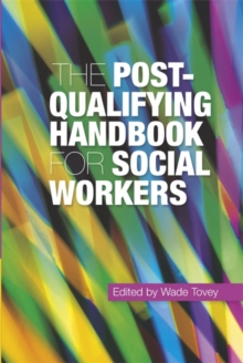The Post-qualifying Handbook for Social Workers, Paperback Book