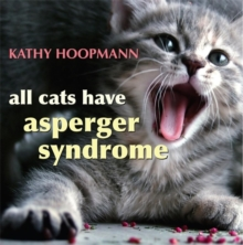 All Cats Have Asperger Syndrome, Hardback Book