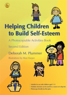 Helping Children to Build Self-Esteem : A Photocopiable Activities Book, Paperback Book