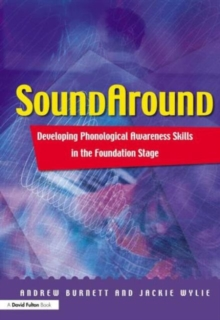 Soundaround : Developing Phonological Awareness Skills in the Foundation Stage, Paperback Book