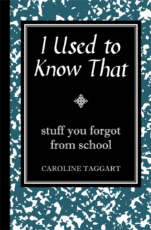 I Used to Know That, Hardback Book