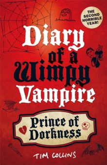 Prince of Dorkness: Diary of a Wimpy Vampire : Bk. 2, Paperback Book