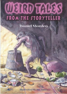 Weird Tales from the Storyteller, Paperback Book