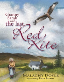 Granny Sarah and the Last Red Kite, Paperback Book