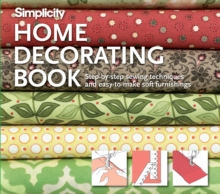 Simplicity Home Decorating Book, Hardback Book