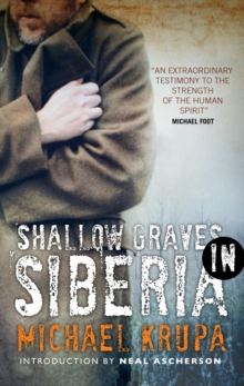 Shallow Graves in Siberia, Paperback Book