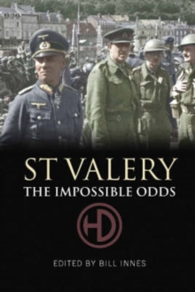 St Valery : The Impossible Odds, Paperback Book