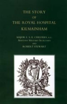 Story of the Royal Hospital Kilmainham, Paperback Book