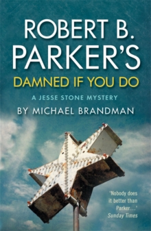 Robert B. Parker's Damned If You Do : A Jesse Stone Mystery, Paperback Book