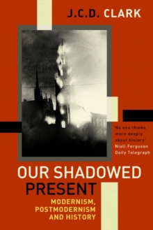 Our Shadowed Present, Paperback Book