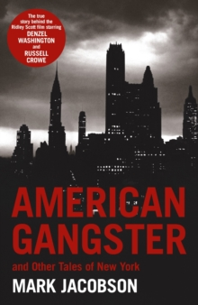 American Gangster : And Other Tales of New York, Paperback Book