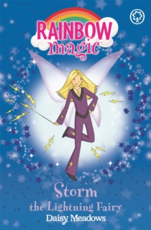 Storm the Lightning Fairy : The Weather Fairies Book 6, Paperback Book