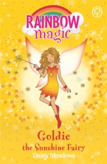 Goldie The Sunshine Fairy : The Weather Fairies Book 4, Paperback Book