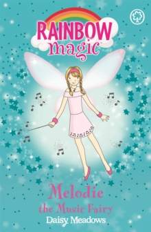 Melodie The Music Fairy : The Party Fairies Book 2, Paperback Book
