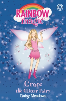 Grace The Glitter Fairy : The Party Fairies Book 3, Paperback Book