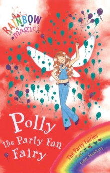 Polly The Party Fun Fairy : The Party Fairies Book 5, Paperback Book