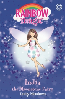 India the Moonstone Fairy : The Jewel Fairies Book 1, Paperback Book