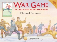 War Game: Village Green To No-Man's-Land, Paperback Book