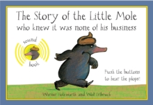 The Story of the Little Mole Sound Book, Hardback Book
