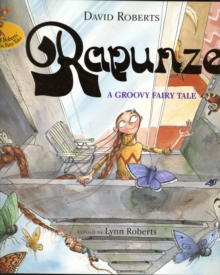 Rapunzel: A Groovy Fairy Tale, Paperback Book