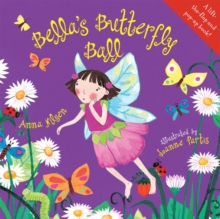 Bella's Butterfly Ball, Paperback Book
