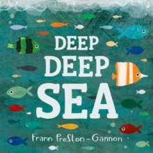 Deep Deep Sea, Board book Book