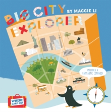 Where Can I Go? Big City Explorer : Amazing World City Maps and Facts, Hardback Book