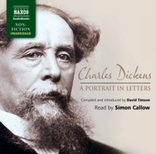 Charles Dickens: A Portrait in Letters, CD-Audio Book