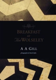 Breakfast at the Wolseley, Hardback Book