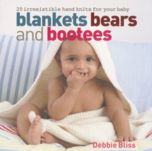 Blankets, Bears and Bootees, Paperback Book