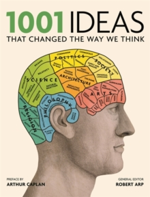 1001: Ideas That Changed the Way We Think, Paperback Book