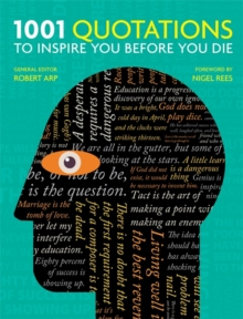 1001: Quotations to Inspire You Before You Die, Paperback Book