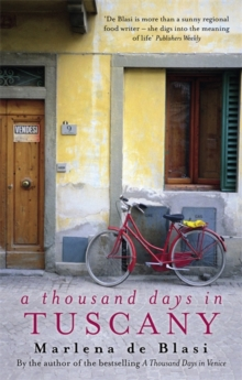 A Thousand Days in Tuscany : A Bittersweet Romance, Paperback Book