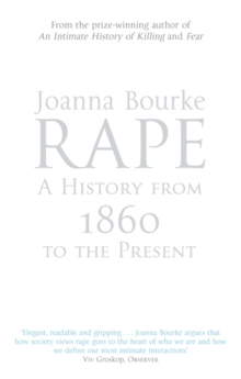 Rape : A History from 1860 to the Present, Paperback Book