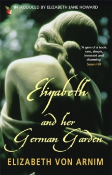 Elizabeth and Her German Garden, Paperback Book