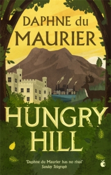 Hungry Hill, Paperback Book
