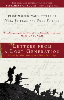Letters from a Lost Generation : First World War Letters of Vera Brittain and Four Friends, Paperback Book