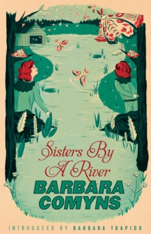 Sisters by a River : A Virago Modern Classic, Paperback Book